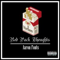 """Red Pack Thoughts"" Aaron Fonts (Prod. CIV)"