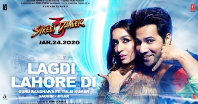LAGDI LAHOR DI LYRICS - STREET DANCER 3D