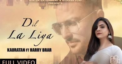 DIL LA LIYA LYRICS - KAURATAN ft. HARRY BRAR