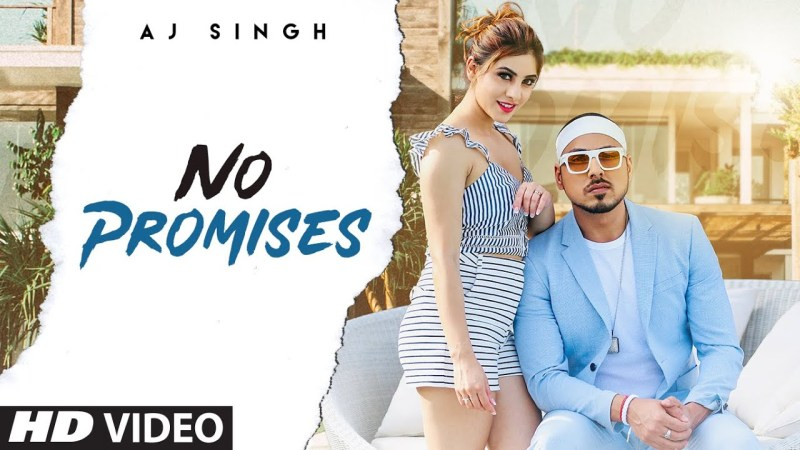 NO PROMISE LYRICS - AJ SINGH