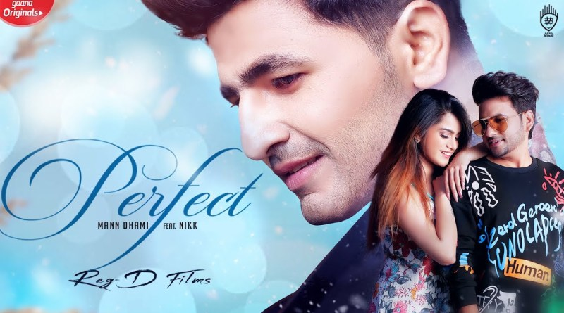 PERFECT-SONG-LYRICS-MANN-DHAMI