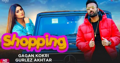 SHOPPING LYRICS - GAGAN KOKRI | GURLEZ AKHTAR