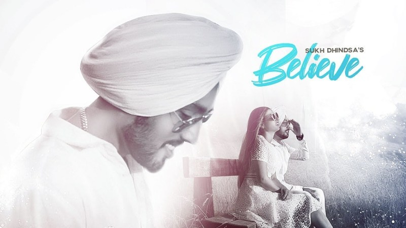 BELIEVE LYRICS - SUKH DHINDSA