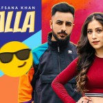 CHALLA LYRICS – AMIT FT AFSANA KHAN