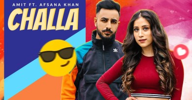 CHALLA LYRICS - AMIT FT AFSANA KHAN