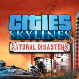 Cities Skylines Natural DisastersFree Download