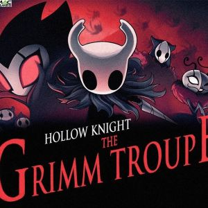 Hollow Knight The Grimm Troupe Free Download