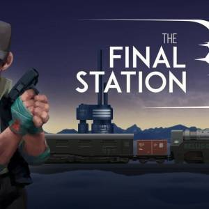 The Final Station Free Download