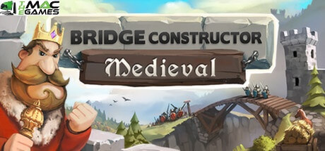 Bridge Constructor Medieval download