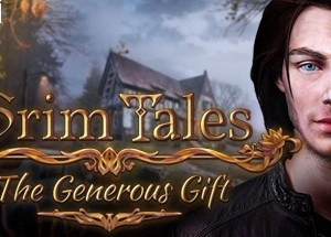 Grim Tales The Generous Gift download