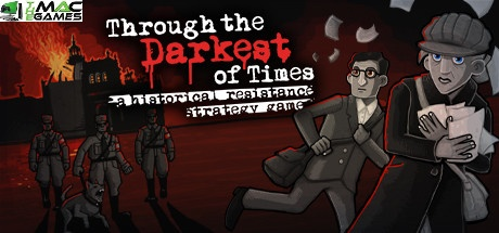 Through the Darkest of Times download