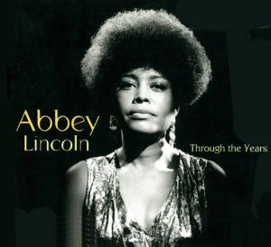 abbey-lincoln-through-the-years-album-cover