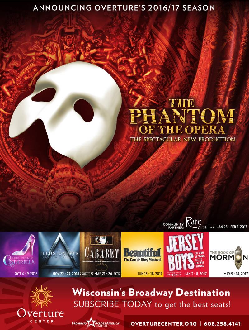 overture-center-arts-2016-2017-season-phantom-of-the-opera-cinderella-illusionists-cabaret-jersey-boys-book-of-mormon