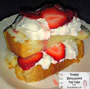 Toasty Strawberry Tall Cake…