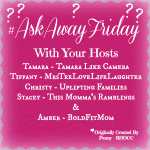 Ask Away Friday: Husband Takeover!