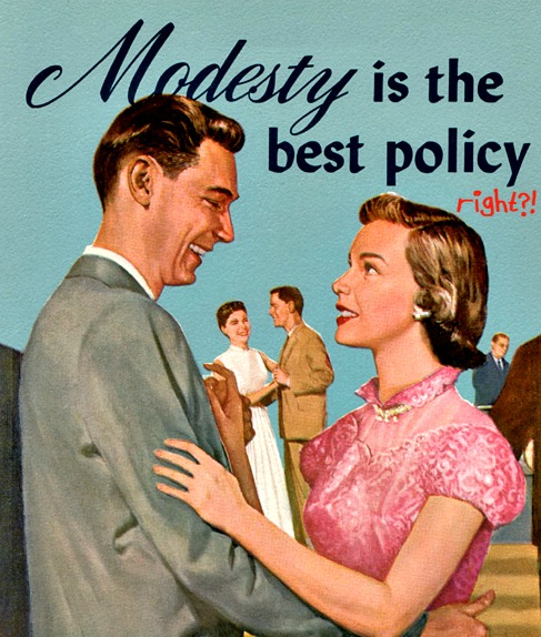 modesty-is-the-best-policy