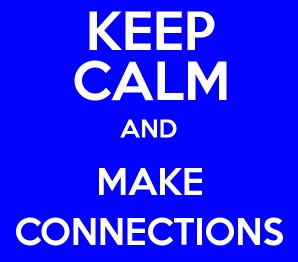 Keep-Calm-and-MAke-Connections-1x1hv39