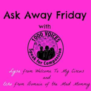 Ask Away Friday with Compassion