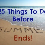 25 Things to Do Before Summer Ends