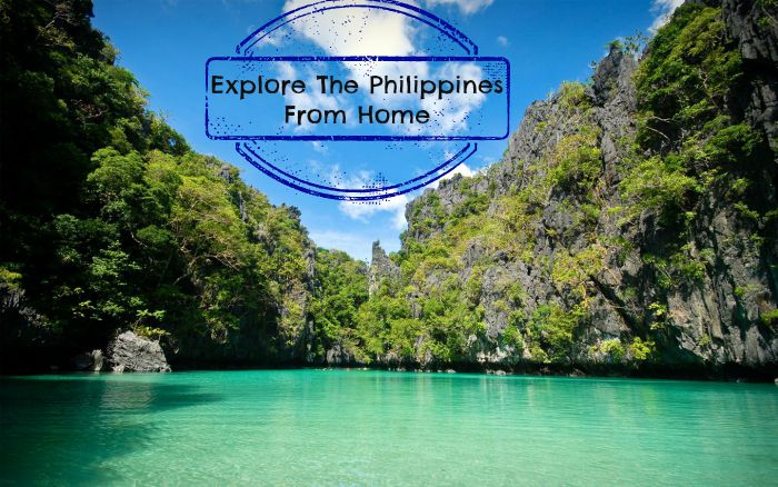 Explore The Philippines From Home