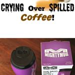 No More Crying Over Spilled Coffee!