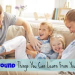 7 Profound Things You Can Learn From Your Child