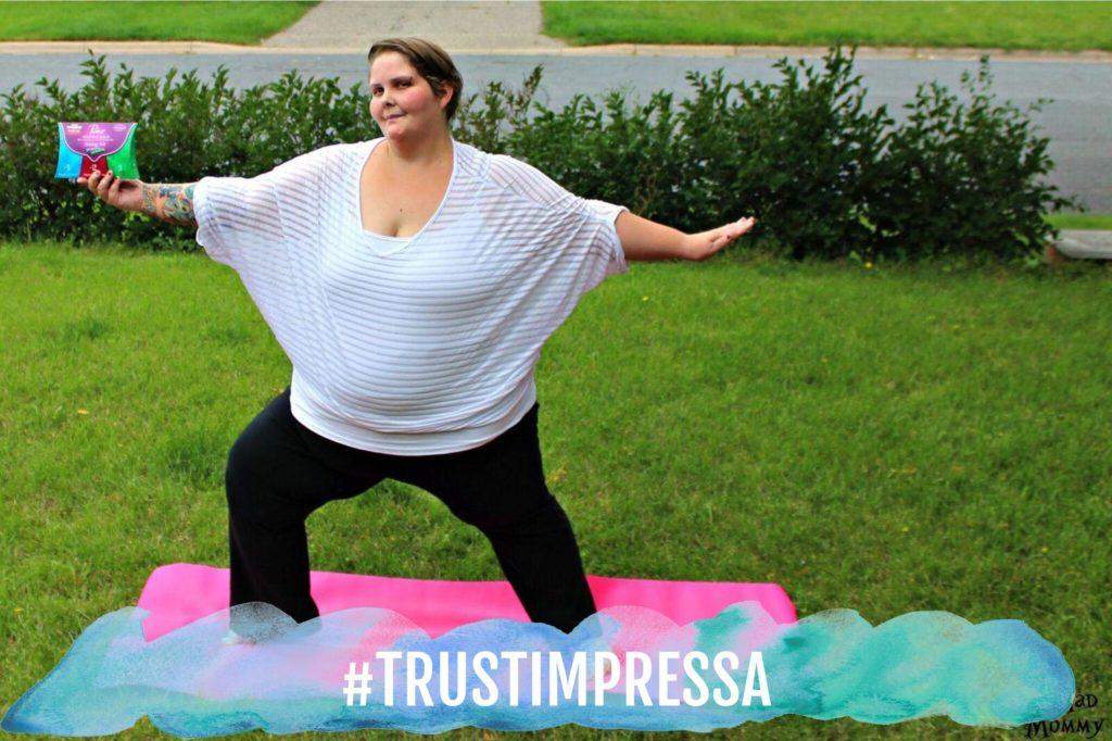 I am confidently living life with leaks and I am happy that I trust Impressa! #TrustImpressa #sponsored