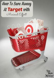How To Save Money At Target with Minimal Effort!