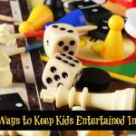 Fun Ways to Keep Kids Entertained Indoors
