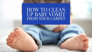 How to Clean Up Baby Vomit From Your Carpet