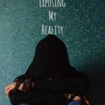 Let's Get Real: Exposing My Reality…