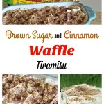 Brown Sugar and Cinnamon Waffle Tiramisu