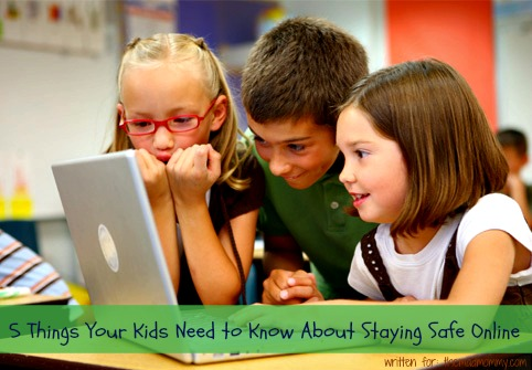 Here are five things you should teach your kids about online safety.