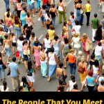 The People That You Meet.