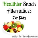 Healthier Snack Alternatives for Kids