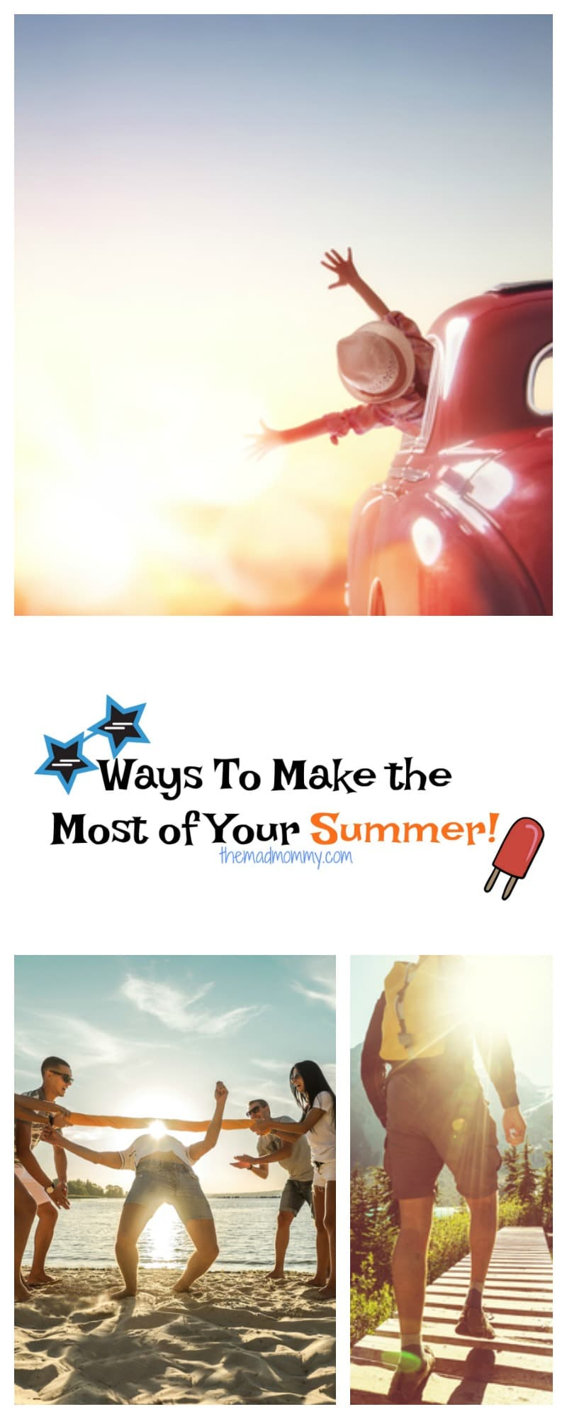 Here are some tips for both you and your children to make the most of your summer!