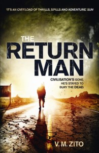 The Return Man by V. M. Zito