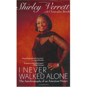 I Never Walked Alone by Shirley Verrett