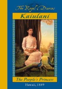 Kaiulani; The People's Princess by Ellen Emerson White