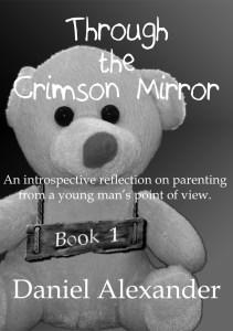 Through the Crimson Mirror by Daniel Alexander