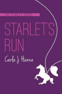 Starlet's Run by Carla J. Hanna