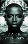 Dark Genesis by A. D. Koboah