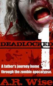 Deadlocked by A. R. Wise