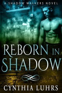 Reborn in Shadow by Cynthia Luhrs
