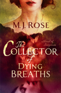 The Collector of Dying Breaths by M. J. Rose