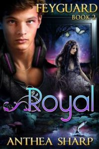 Feyguard; Royal by Anthea Sharp