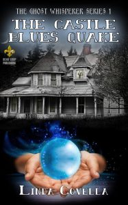The Castle Blues Quake by Linda Covella