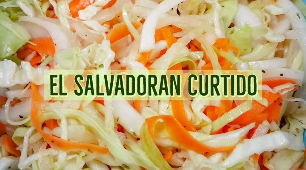El Salvadoran Curtido!