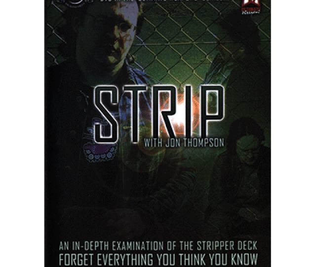 Strip By Jon Thompson Big Blind Media Video Download
