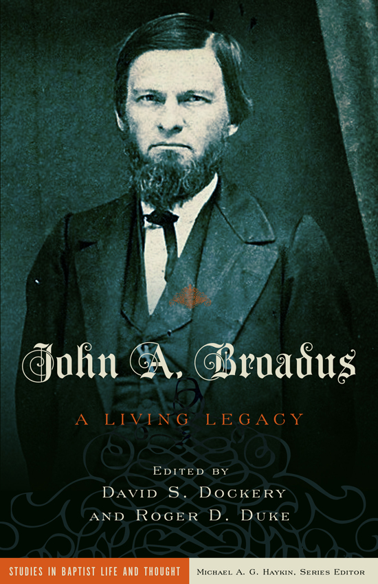John Broadus: The Father of Modern Expositional Preaching